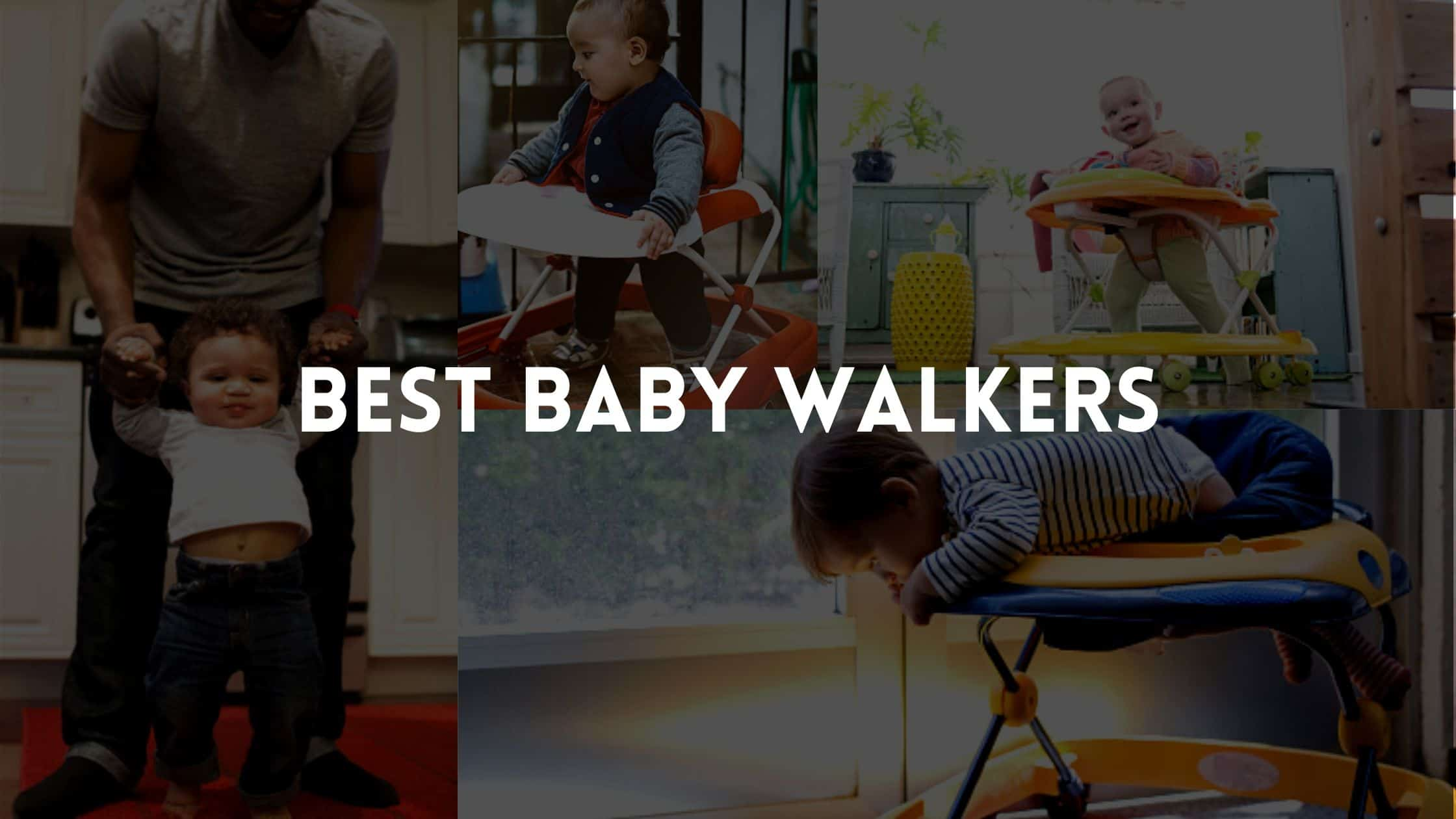 best Baby Walker For Tall Babies