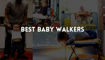 Best Baby Walker for Tall Babies 2020 Latest Review